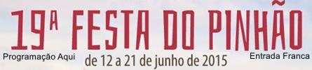 Festa do Pinh�o 2015 - Clique aqui e veja a programa��o