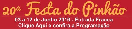 Festa do Pinh�o 2016 - Clique aqui e veja a programa��o